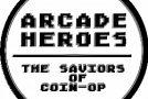 The Belated Arcade Heroes Podcast – April 2012