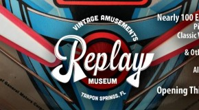 Replay Amusement Museum Opening In Tarpon Springs, FL In August