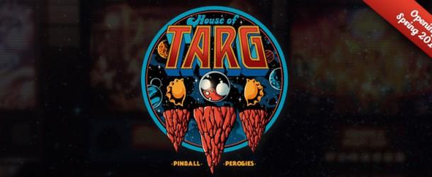 House of Targ Brings Pinball/Arcade Goodness to Ottawa, Canada